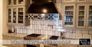 What Is A Range Hood?